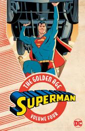 Superman: The Golden Age Vol. 4: Volume 4, Issues 41-47