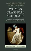 Women Classical Scholars PDF