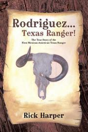 Rodriguez    Texas Ranger