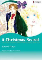 A CHRISTMAS SECRET: Harlequin Comics