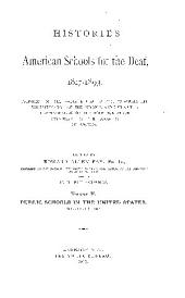 Histories of American Schools for the Deaf, 1817-1893: Volume 2