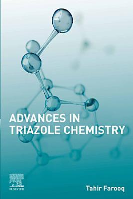 Advances in Triazole Chemistry