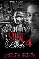 Secrets of a Side Bitch 4