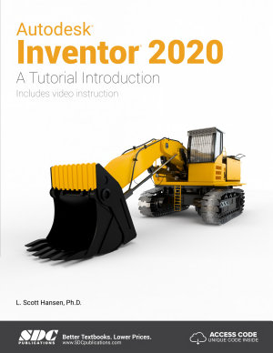 Autodesk Inventor 2020 A Tutorial Introduction