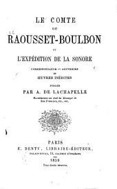 Le comte de Raousset-Boulbon et l'expédition de la Sonore: correspondance--souvenirs et œuvres inédites