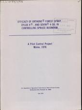 Efficacy of Orthene forest spray, Dylox 4, and Sevin 4 oil in controlling spruce budworm: a pilot control project, Maine, 1976