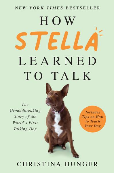 Download How Stella Learned to Talk Book