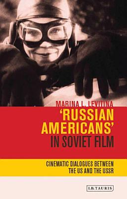 Russian Americans  in Soviet Film