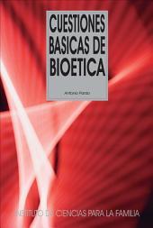 Cuestiones básicas de bioética
