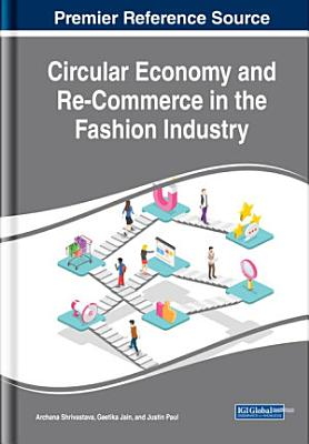 Circular Economy and Re-Commerce in the Fashion Industry