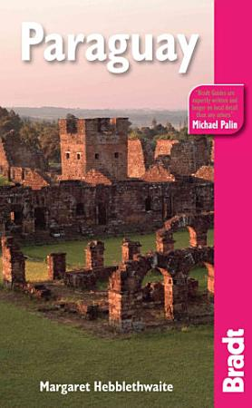 Bradt Travel Guide Paraguay PDF