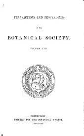 Transactions and Proceedings of the Botanical Society of Edinburgh: Volume 13