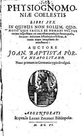 Coelestis Physiognomoniae libri sex