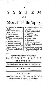 A System of Moral Philosophy,