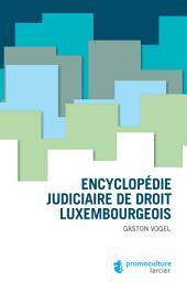 Encyclopédie judiciaire de droit luxembougeois