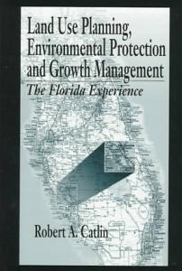 Land Use Planning  Environmental Protection and Growth Management PDF