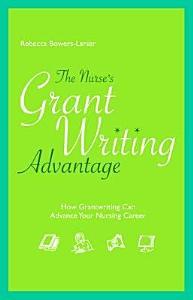The Nurse s Grant Writing Advantage