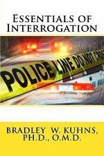 Essentials of Interrogation