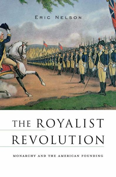 Download The Royalist Revolution Book