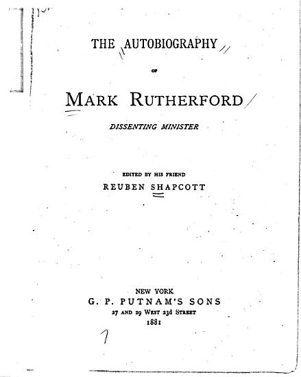 The Autobiography of Mark Rutherford  pseud   Dissenting Minister PDF