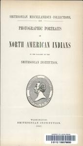 Photographic Portraits of North American Indians in the Gallery of the Smithsonian Institution: Volume 14