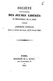 Société pour le patronage des jeunes libérés du département de la Seine: assemblée générale tenue à l'Hotel de Ville, le 19 juillet 1840