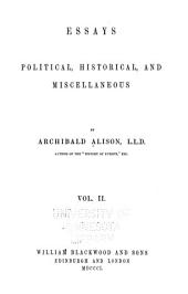Essays, Political, Historical, and Miscellaneous: Volume 2