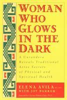 Woman Who Glows in the Dark PDF
