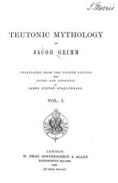 Teutonic Mythology: Volume 1