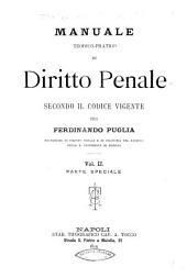 Manuale teorico-pratico di diritto penale secondo il codice vigente: Volume 2