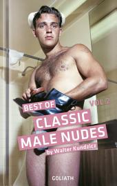 Classic Male Nudes - Best of, volume 2: Photo Collection, Band 2