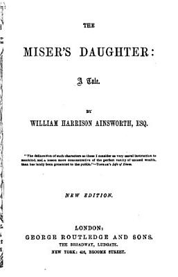 The Miser s Daughter