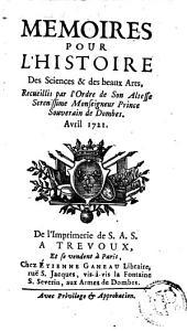 Mémoires pour l'histoire des sciences et des beaux-arts: Volume 81; Volume 1721