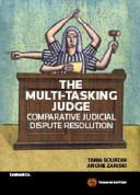 The Multi-tasking Judge