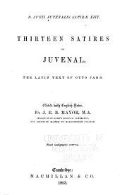 D. Junii Juvenalis satirae XIII.