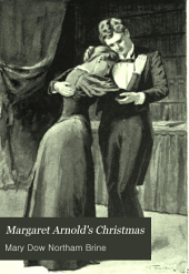 Margaret Arnold's Christmas: And Other Stories