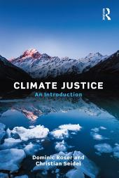 Climate Justice: An Introduction
