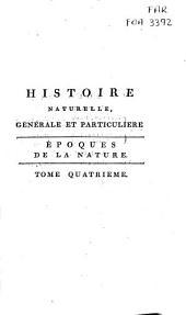 Histoire naturelle generale et particuliere: Volume4