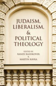 Judaism  Liberalism  and Political Theology PDF