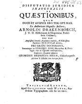 Disputatio juridica inauguralis de quæstionibus