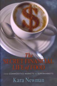 The Secret Financial Life of Food