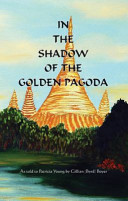 In the Shadow of the Golden Pagoda
