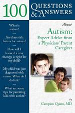 100 Questions & Answers about Autism
