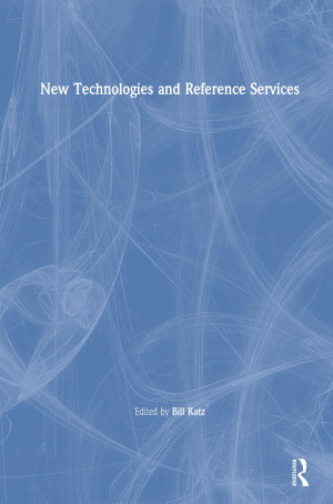 New Technologies and Reference Services