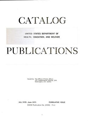 Catalog of Publications   Dept  of Health  Education  and Welfare