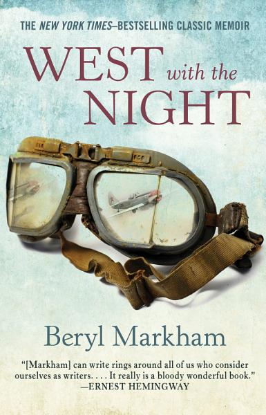 Download West with the Night Book