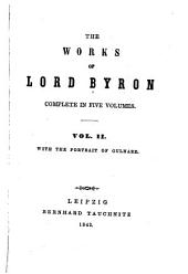 The Works of Lord Byron: Volume 2