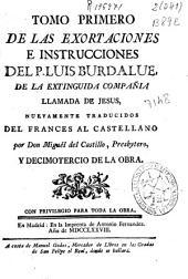 Tomo primero de Las Exortaciones e instrucciones del P. Luis Burladue, de la extinguida Compañia llamada de Jesus