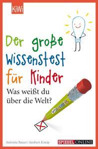 Der gro  e Wissenstest f  r Kinder PDF