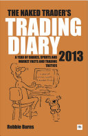 The Naked Trader Diary 2013 PDF